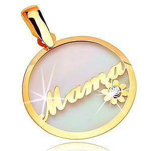 Prívesok zo žltého zlata 585 - kruh s nápisom Mama a kvietkom, podklad z perlete GG17.34 vyobraziť